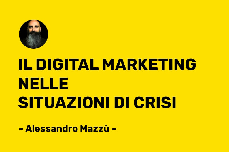 Digital Marketing in crisi ed emergenza